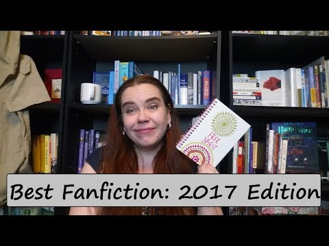 Best Fanfiction: 2017 Edition