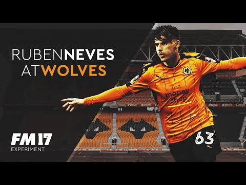 Ruben Neves at Wolves - Football Manager 2017