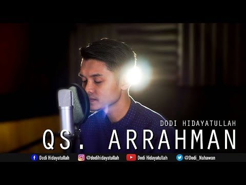Download Lagu Surat Ar Rahman Full - Dodi Hidayatullah (recitation quran beautifull merdu)