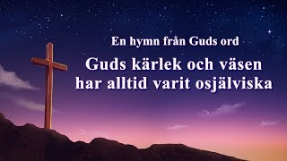 """Ny lovsång 2019 - """"Guds kärlek och väsen har alltid varit osjälviska"""" (textvideo) Gud är kärlek"""