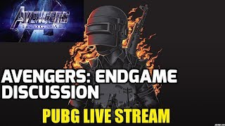 PUBG Live Stream | Avengers Endgame Discussion in HINDI | Custom Room |