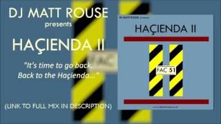 DJ Matt Rouse - Haçienda II