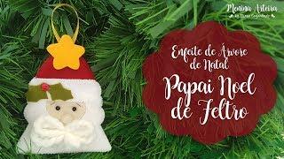 Enfeites de Natal - Papai Noel de Feltro para Árvore de Natal
