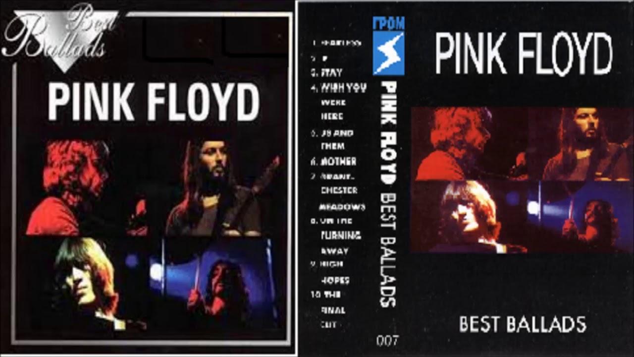 pink floyd best ballads 1997 youtube