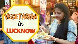 Lucknow Street Food | Indian Food Vlog | Vegetarian in Lucknow | लखनऊ मैं ये ज़रूर खाएं