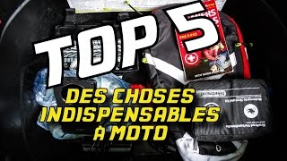 TOP 5 des choses indispensables à moto