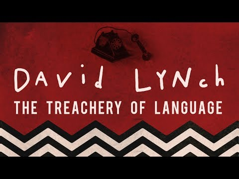 David Lynch: The Treachery of Language