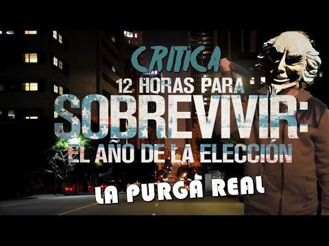 Critica 12 Horas para Sobrevivir: El año de la Eleccion - Se volvio real la purga
