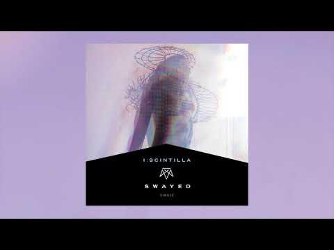 I:Scintilla - Swayed (Official Single Audio)