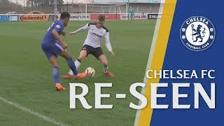 Outrageous Youth Player Skills | Chelsea Re-Seen