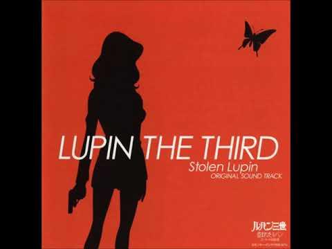 Lupin the Third: Stolen Lupin (2004) Soundtrack - Yuji Ohno