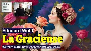 Édouard Wolff : ' La Gracieuse ' , #3 from 6 Mélodies Caractéristiques Op. 60