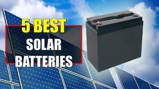 ☑️ Solar Battery: 5 Best Solar Batteries In 2018 | Dotmart
