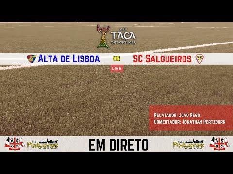 Alta de Lisboa X Salgueiros - FUTEBOL DIRETO