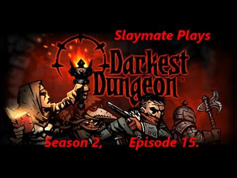 Darkest Dungeon Season 2, Episode 15. No Healer, Crit Team x2 Dark Runs!