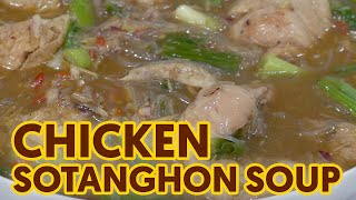 Spicy Sotanghon Chicken Soup
