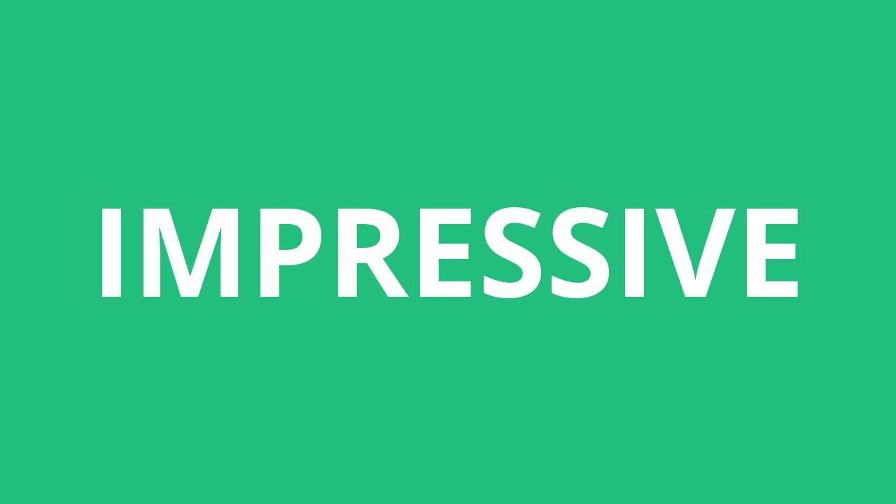 How To Pronounce Impressive - Pronunciation Academy