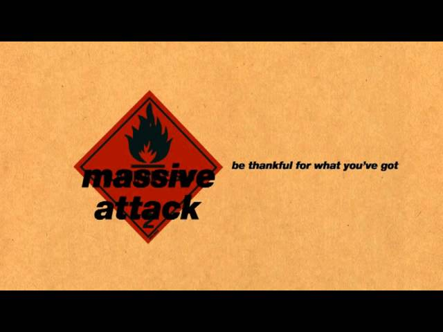 massive-attack-be-thankful-for-what-youve-got-andi578
