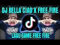 Dj Bella Ciao X Free Fire Lagu Tik Tok Terbaru Remix   Mp3 - Mp4 Download