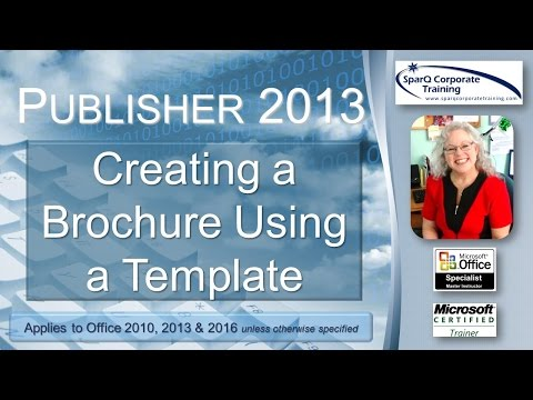 Publisher 2013 -  Creating A Brochure Using A Template