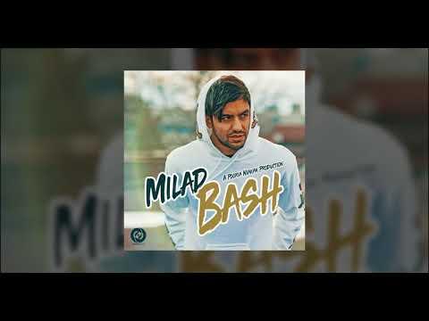 Milad - Bash OFFICIAL TRACK