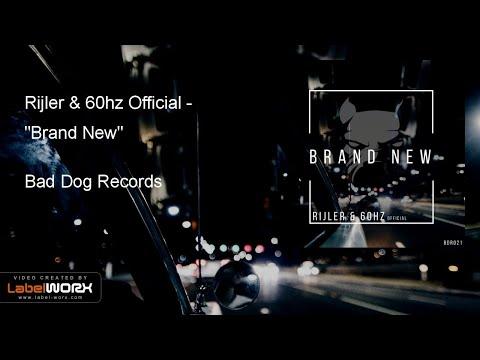 Rijler & 60hz Official - Brand New (Original Mix)
