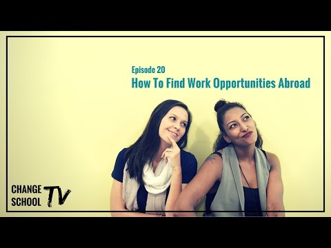 Episode 20 - HOW TO FIND WORK ABROAD OPPORTUNITIES