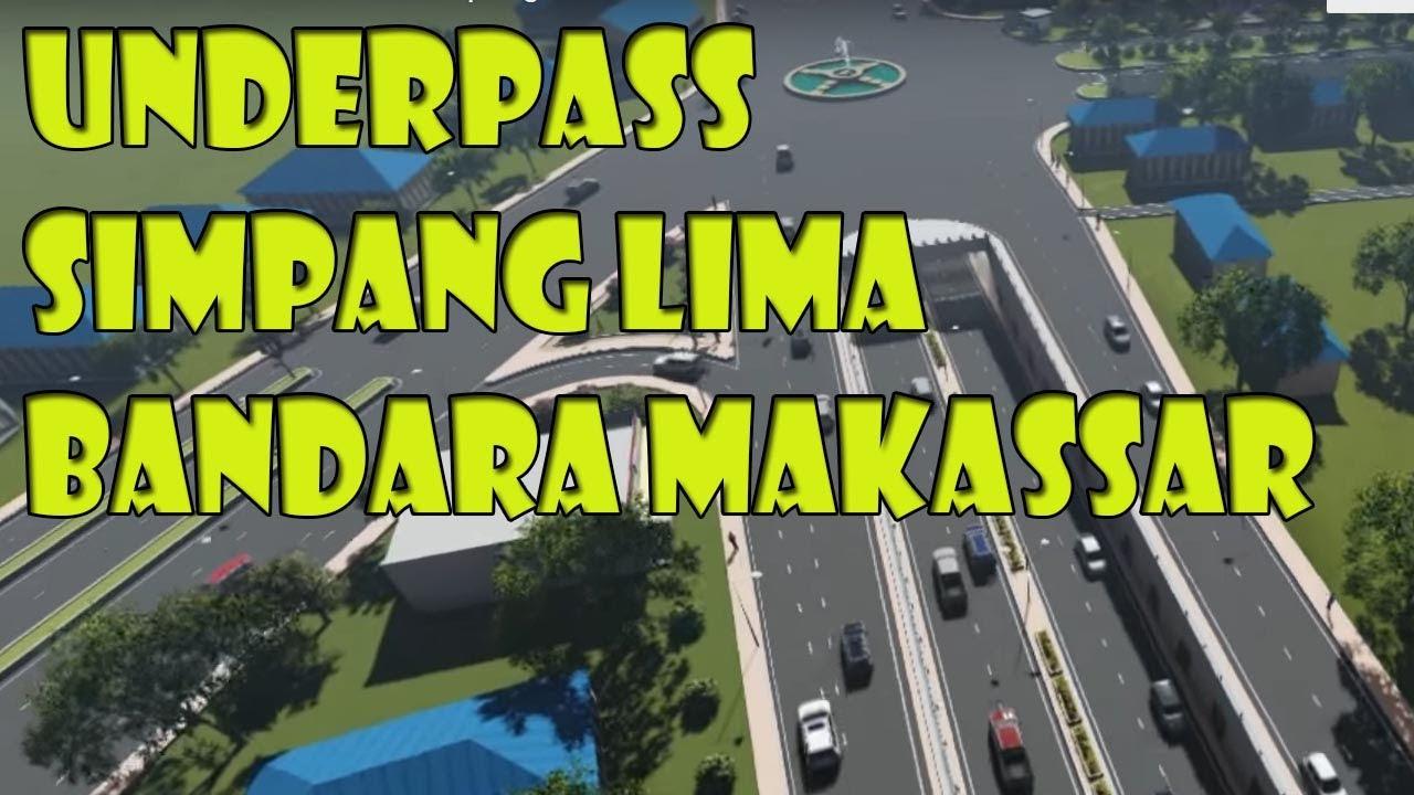Visualisasi Underpass Simpang Lima Bandara Makassar Sulawesi Selatan