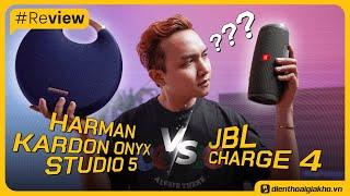 [Đại Chiến Loa] JBL Charge 4 và Harman Kardon Onyx Studio 5