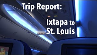 TRIP REPORT - United Airlines (737-900, ERJ-145), Ixtapa to St Louis