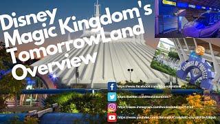 Walt Disney World Magic Kingdoms Tomorrowland Overview