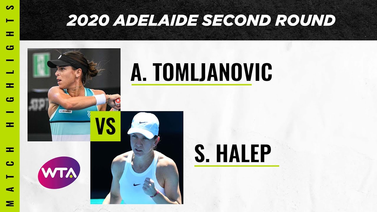 Simona Halep vs. Ajla Tomljanovic | 2020 Adelaide Second Round | WTA Highlights