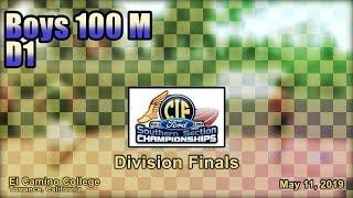 2019 TF - CIF-ss Finals (D1) - 100 (Boys)