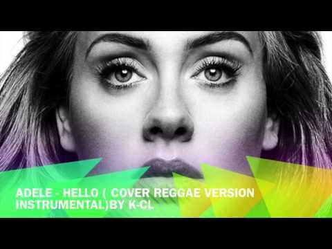 Adele - Hello (Reggae  version instrumental) 2016 { K-CL Music }
