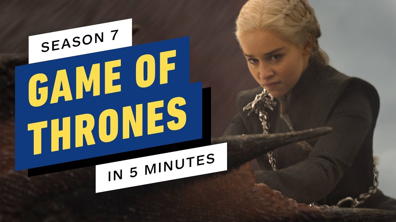 Download Game of Thrones Season 7 in 5 Minutes