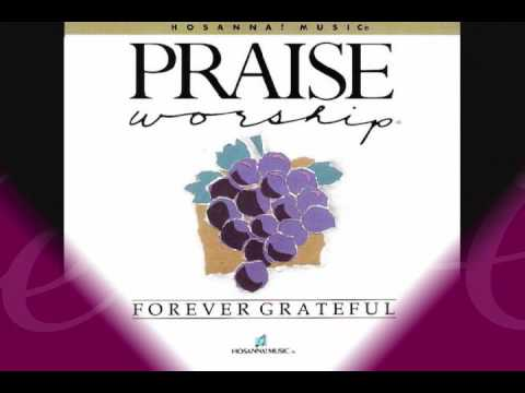 Forever Grateful, Marty Nystrom, Hosanna! Music, Mark Altrogge