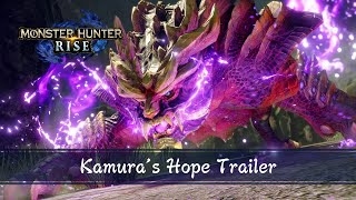Monster Hunter Rise - Kamura's Hope Trailer