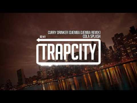 Cola Splash - Curry Drinker (Djemba Djemba Remix)