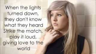 Burn Ellie Goulding Lyrics HD