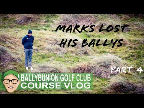 BALLYBUNION GOLF CLUB - MARKS LOST HIS BALLYS