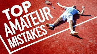 Top fitness MISTAKES amateur tennis players make