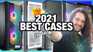 Best PC Cases of 2021 So Far: $60 to $200 Airflow, Silence, & Budget Cases