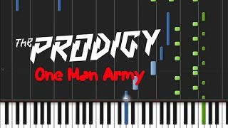 The Prodigy - One Man Army [Piano Tutorial] (♫)