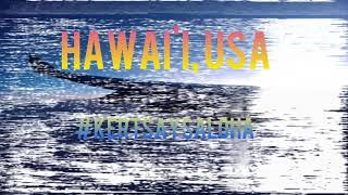 Hawai'i, U.S.A. 2018 (Travel Montage 1/4 by Kert Howard)