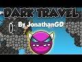 400TH DEMON Geometry Dash 2 1 Dark Travel Medium Demon By JonathanGD 0 Coins mp3