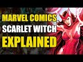 Marvel Comics - The Scarlet Witch Explained