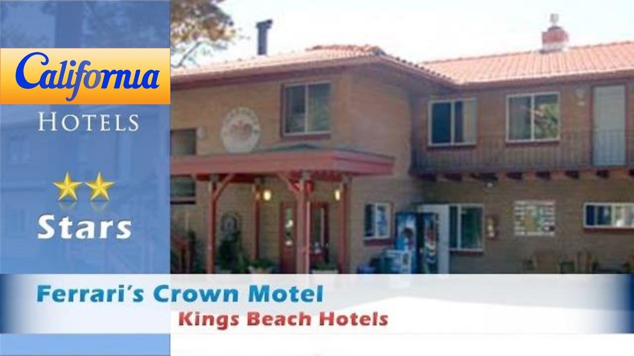 Ferrari S Crown Motel Kings Beach Hotels California