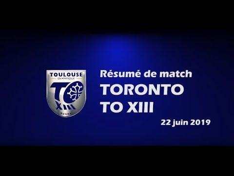 Résumé Toronto v TO XIII - Round 18 Championship - 22.06.2019