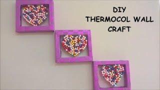 DIY THERMOCOL WALL CRAFT   The4Pillars