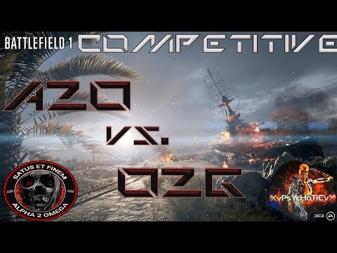 Battlefield 1 Competitive League A2O Vs. O2G Game 1 Suez